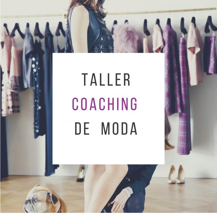 Taller Coaching De Moda